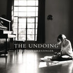 The Undoing - Steffany Gretzinger