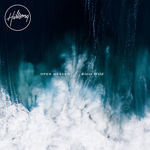 Open Heaven/ River Wild - Hillsong